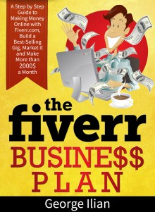 The Fiverr Business Plan!