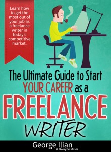 The Ultimate Guide to Start your Career as a Freelance Writer!
