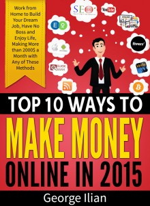 Top 10 Ways to Make Money Online in 2015!